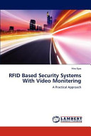 RFID Based Security Systems With Video Monitering Book