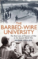 The Barbed-Wire University: The Real Lives of Prisoners of ...