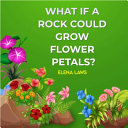 What If a Rock Could Grow Flower Petals?