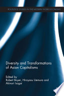 Diversity and Transformations of Asian Capitalisms Book