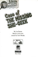 Lizzie McGuire Mysteries  3  Case of the Missing She Geek