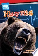 Hissy Fits