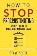 Pdf How to Stop Procrastinating