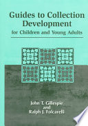 Guides To Collection Development For Children And Young Adults Book