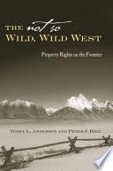 The Not So Wild  Wild West