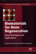 Novel Biomaterials for Bone Regeneration