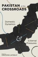 Pdf Pakistan at the Crossroads