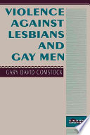 Violence Against Lesbians and Gay Men