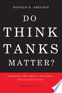 Do Think Tanks Matter  Third Edition