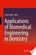 Applications Of Biomedical Engineering In Dentistry Book PDF