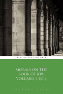 Morals on the Book of Job  Volumes 1 to 3