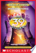 Mission Atomic  The 39 Clues  Doublecross  Book 4  Book