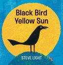Black Bird Yellow Sun ebook
