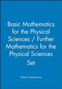 Basic Mathematics for the Physical Sciences   Further Mathematics for the Physical Sciences Set