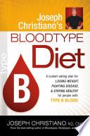 Joseph Christiano s Bloodtype Diet B