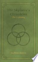 The Skyfarer s Chronicles   The Beginning