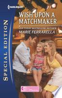 Wish Upon a Matchmaker