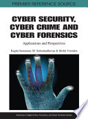 Cyber Security  Cyber Crime and Cyber Forensics  Applications and Perspectives Book