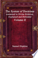 The System Of Doctrines Contained In Divine Relation Explained And Defended Volume Ii