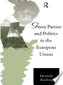 Green Parties and Politics in the European Union