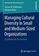 Managing Cultural Diversity in Small and Medium Sized Organizations