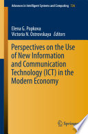 Perspectives on the Use of New Information and Communication Technology  ICT  in the Modern Economy
