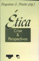 Ética: crise e perspectivas