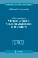 IUTAM Symposium on Vibration Control of Nonlinear Mechanisms and ...