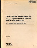 Upper surface Modifications for C Sub L Max Improvement of Selected NASA 6 series Airfoils