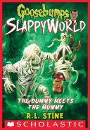 The Dummy Meets the Mummy! (Goosebumps SlappyWorld #8) [Pdf/ePub] eBook