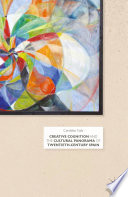 Creative Cognition and the Cultural Panorama of Twentieth Century Spain