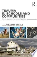 Trauma in Schools and Communities