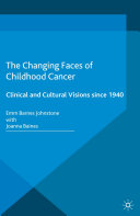 The Changing Faces of Childhood Cancer Book
