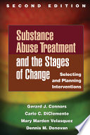 Substance Abuse Treatment And The Stages Of Change Second Edition