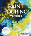 The Paint Pouring Workshop