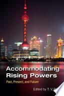 Accommodating Rising Powers
