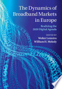 The Dynamics of Broadband Markets in Europe Book