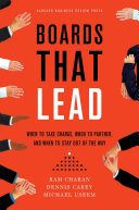 Boards That Lead: When to Take Charge, When to Partner, and ...
