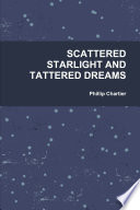 Scattered Starlight And Tattered Dreams