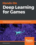 Hands On Deep Learning for Games