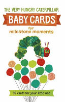 Very Hungry Caterpillar Baby Cards: for Milestone Moments