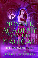Monster Academy for the Magical: The Monster Trial Pdf