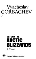 Beyond the Arctic Blizzards
