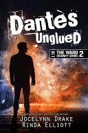 Dantes Unglued