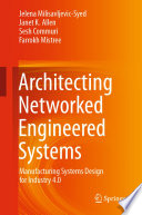 Architecting Networked Engineered Systems