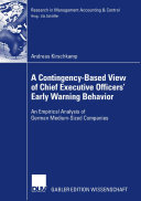 A Contingency Based View of Chief Executive Officers  Early Warning Behaviour