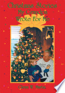 Christmas Stories My Grandpa Wrote For Me