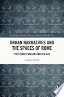Urban Narratives And The Spaces Of Rome