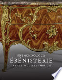 French Rococo   b  nisterie in the J  Paul Getty Museum Book