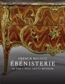 French Rococo Ébénisterie in the J. Paul Getty Museum Book